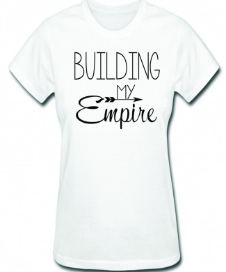 Building My Empire Tee