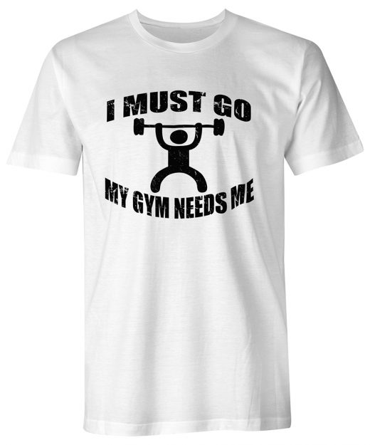 i-must-go-my-gym-needs-me