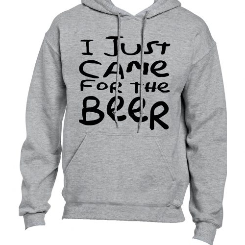 I just came for the beer Hoodie Mockup 2