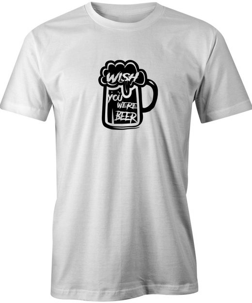 Wish you were beer White Tee