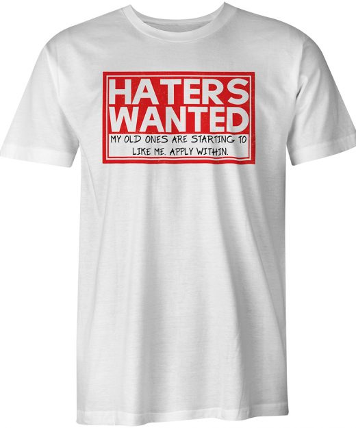 Haters Wanted White Tee