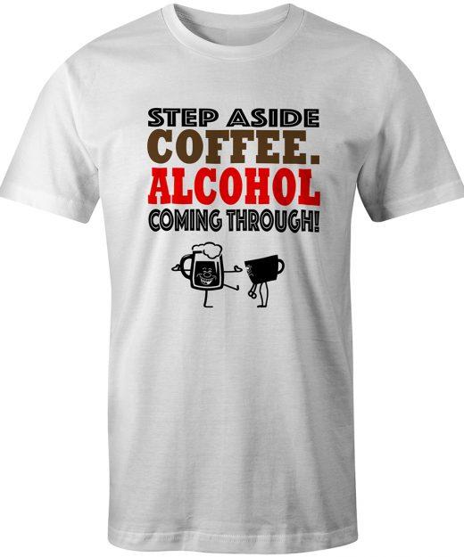 Step Aside Coffee White Tee